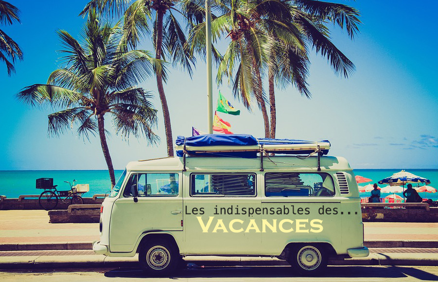 IndispensablesVacances